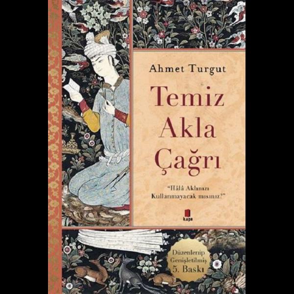 Temiz Akla Çağrı - Ahmet Turgut