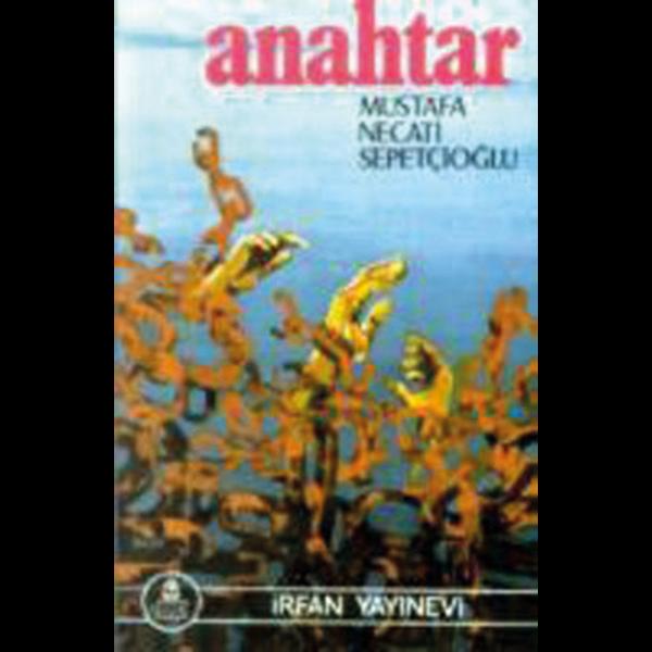 Anahtar - Mustafa Necati Sepetçioğlu