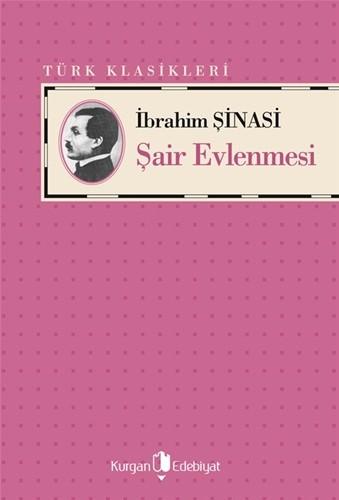 ŞAİR EVLENMESİİ - İbrahim Çinasi