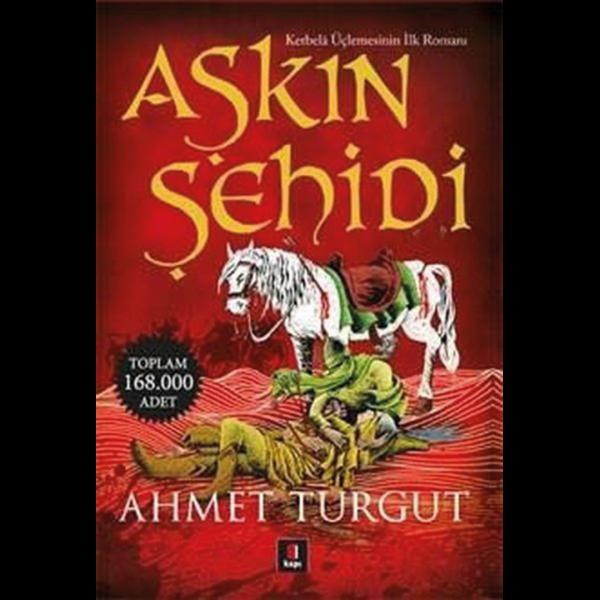 Aşkın Şehidi - Ahmet Turgut