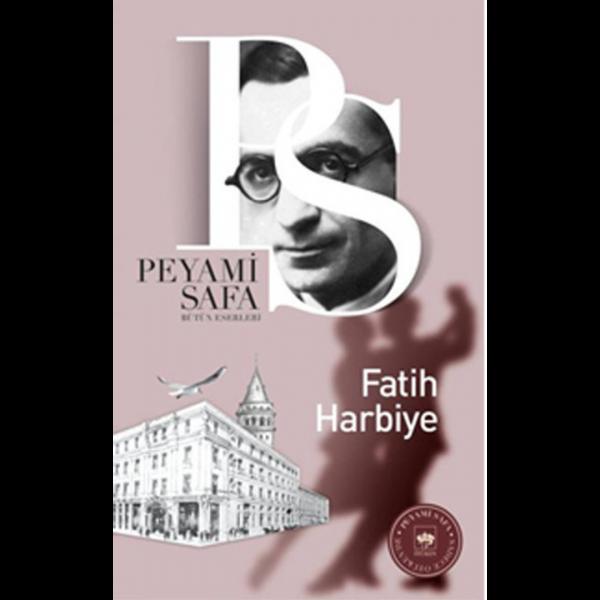 Fatih-Harbiye - Peyami Safa