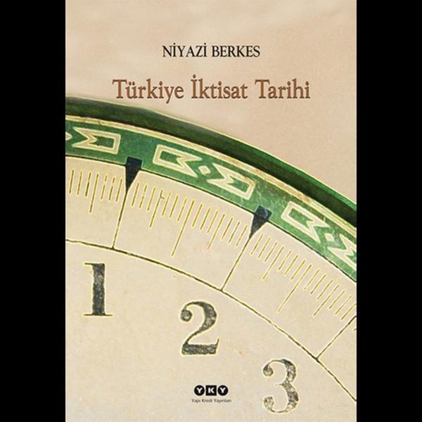 Türkiye İktisat Tarihi - Niyazi Berkes
