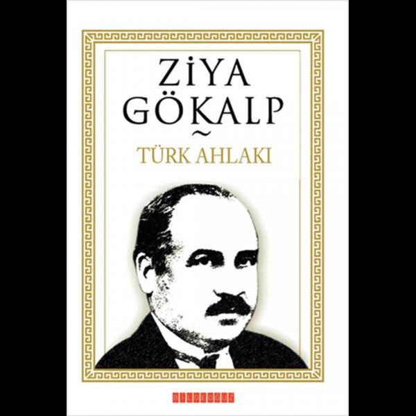 Türk Ahlakı - Ziya Gökalp