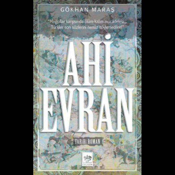 Ahi Evran - Gökhan Maraş