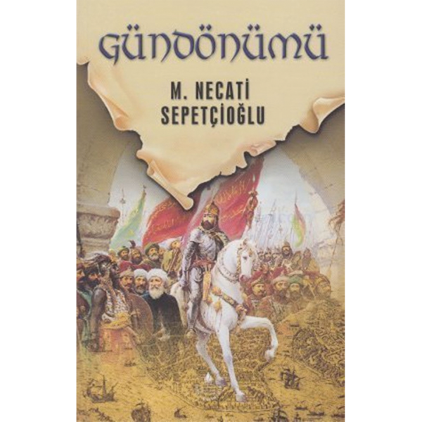 Gündönümü - Mustafa Necati Sepetçioğlu