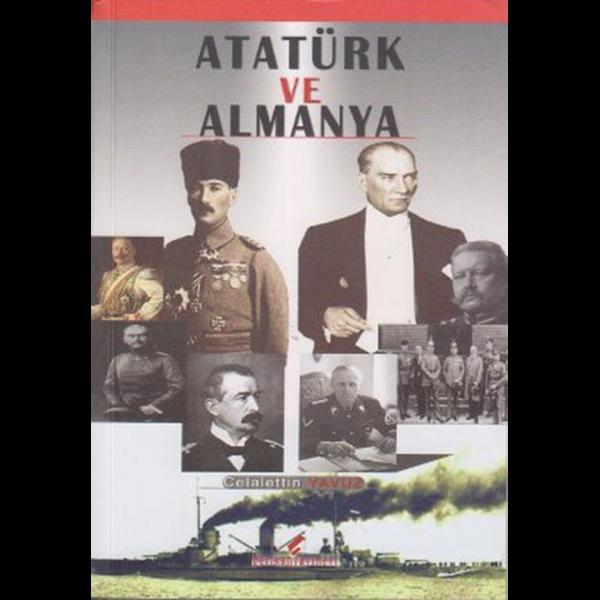 Atatürk ve Almanya - Celalettin Yavuz