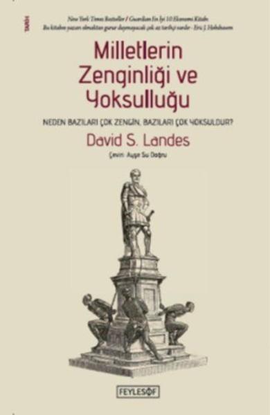 Milletlerin Zenginliği ve Yoksulluğu - David S. Landes
