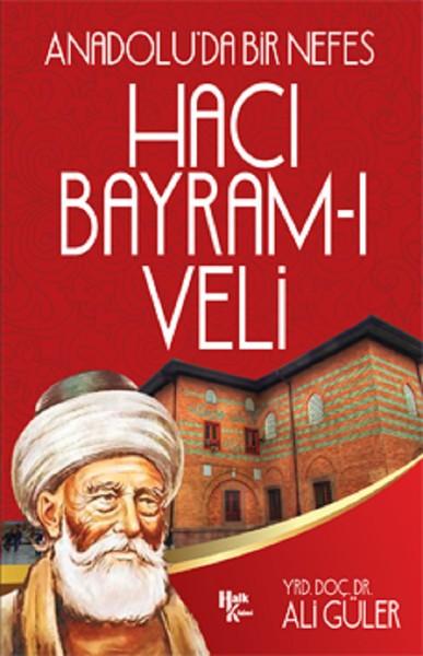 Hacı Bayram-ı Veli - Ali Güler