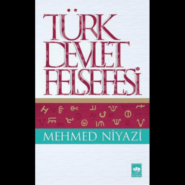 Türk Devlet Felsefesi - Mehmed Niyazi
