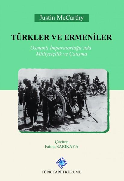 Türkler ve Ermeniler - Justin McCharthy