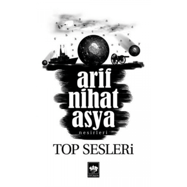 Top Sesleri - Arif Nihat Asya