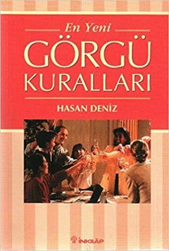 En Yeni Görgü Kuralları - Hasan Deniz