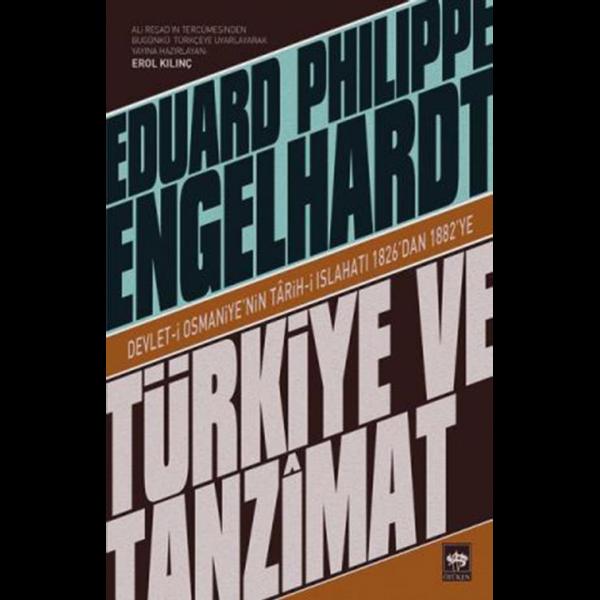Türkiye ve Tanzimat - Eduard Philippe Engelhardt