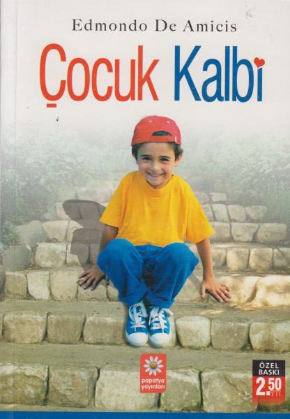 Çocuk Kalbi - Edmondo De Amicis
