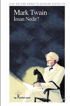 İnsan Nedir - Mark Twain