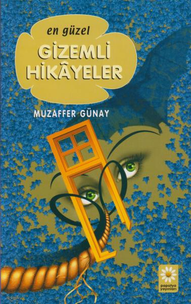 En Güzel Gizemli Hikayeler - Muzaffer Günay
