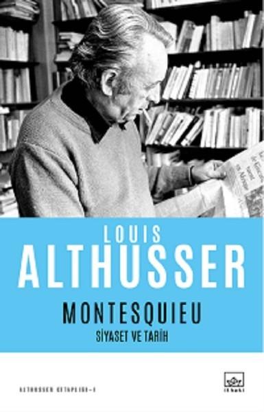 Montesquieu Siyaset ve Tarih - Louis Althusser