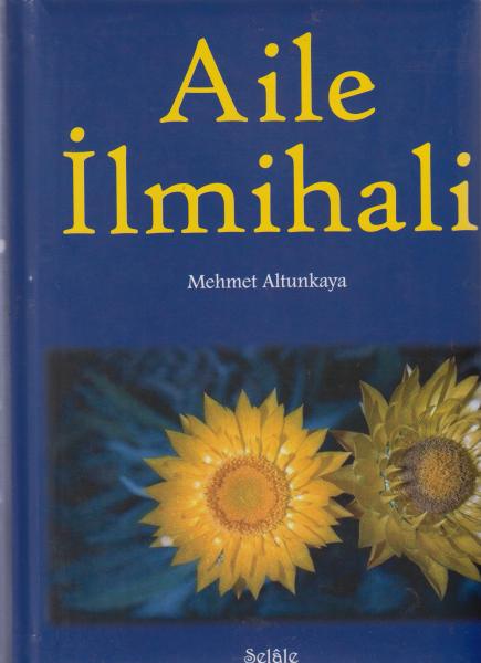 Aile İlmihali - Mehmet Altunkaya