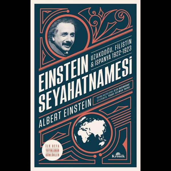 Einstein Seyahatnamesi: Uzakdoğu-Filistin-İspanya 1922-1923 - Albert Einstein