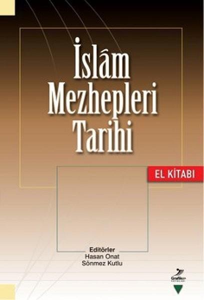 İslam Mezhepleri Tarihi - Sönmez Kutlu