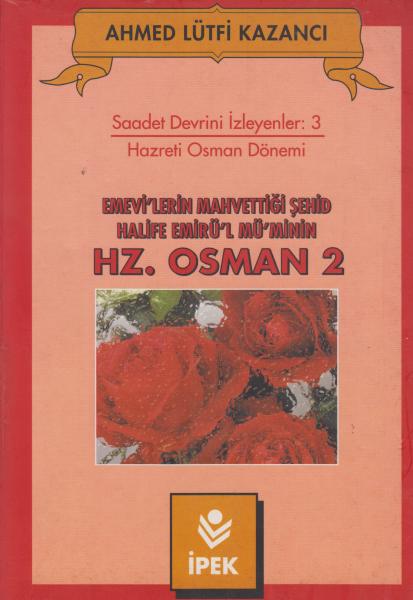Hz. Osman 2 - Ahmed Lütfi Kazancı