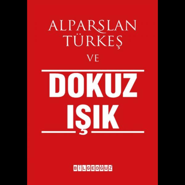 Alparslan Türkeş ve Dokuz Işık - Cengiz Zengin