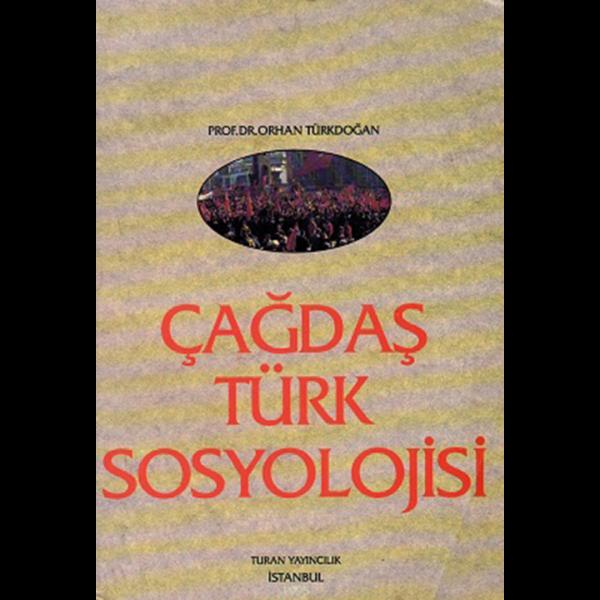 Çağdaş Türk Sosyolojisi - Orhan Türkdoğan