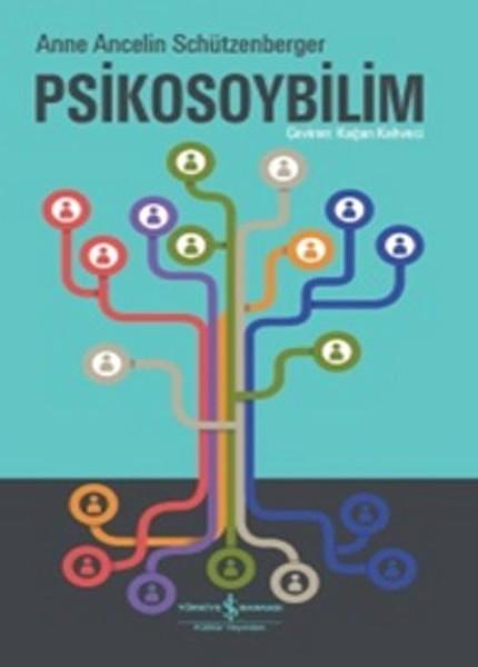Psikosoybilim - Anne Ancelin Schützenberger