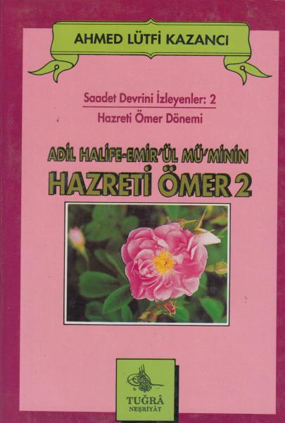 Hazreti Ömer 2 - Ahmed Lütfi Kazancı