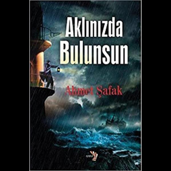 Aklınızda Bulunsun - Ahmet Şafak