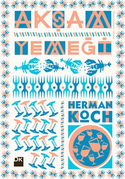 Akşam Yemeği - Herman Koch
