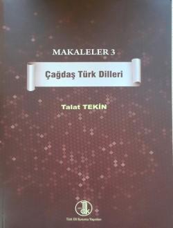Makaleler 3: Çağdaş Türk Dilleri - Nurettin Demir