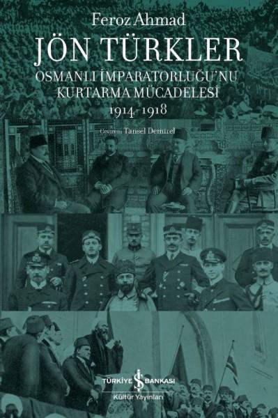 Jön Türkler - Feroz Ahmad
