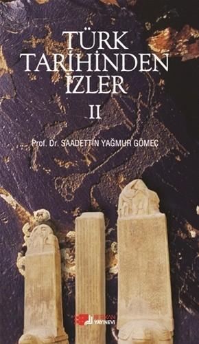 Türk Tarihinden İzler 1-2-3-4 - Sadettin Yağmur Gömeç
