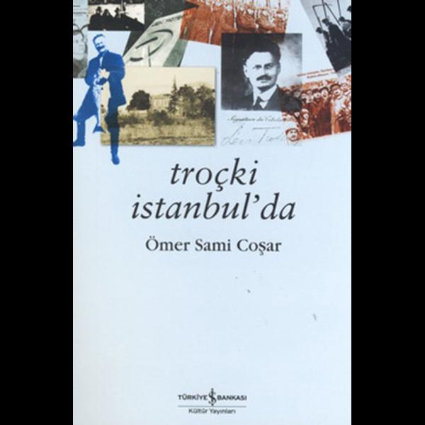 Troçki İstanbulda - Sami Coşar