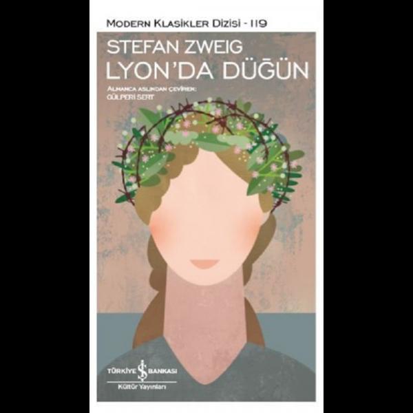 Lyon'da Düğün - Stefan Zweig