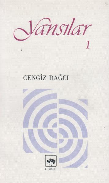 Yansılar 1 - Cengiz Dağcı