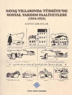 Savaş Yıllarında Türkiye'de Sosyal Yardım Faaliyetler - Safiye Kıranlar