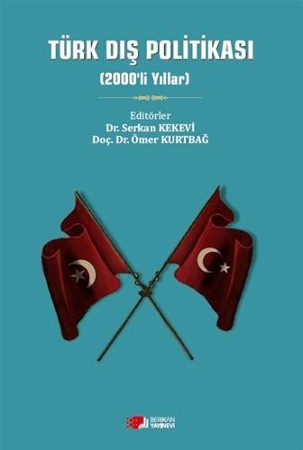 Türk Dış Politikası (2000'Lİ YILLAR)