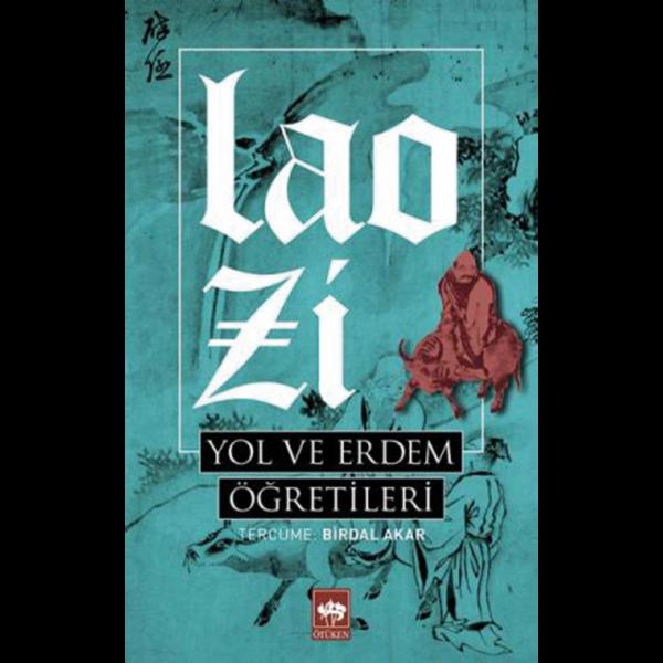 Yol ve Erdem Öğretileri - Lao Zi