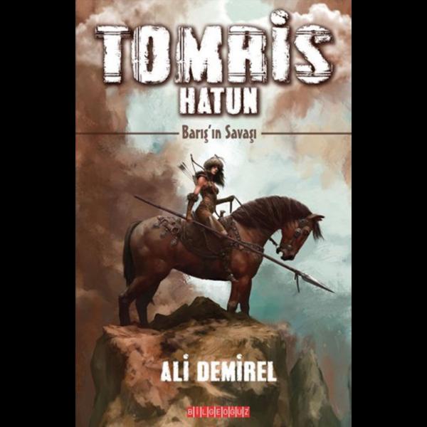 Tomris Hatun - Barış'ın Savaşı - Ali Demirel
