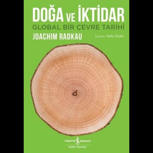 Doğa ve İktidar - Joachim Radkau