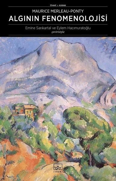 Algının Fenomenolojisi - Maurice Merleau Ponty
