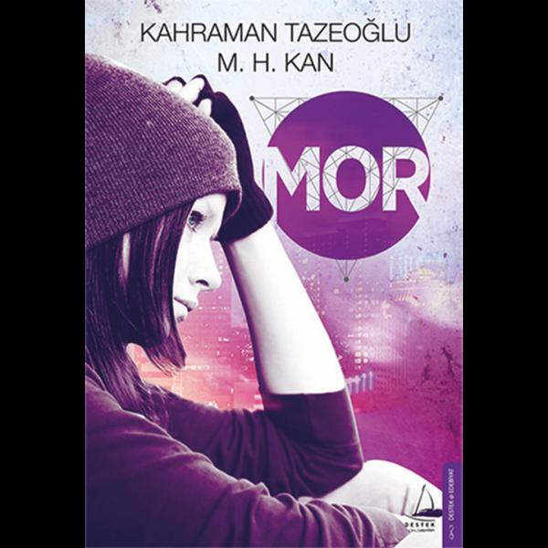 Mor - Kahraman Tazeoğlu