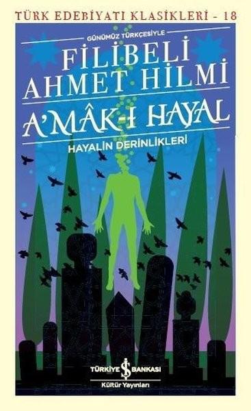 A'mak-ı Hayal - Filibeli Ahmet Hilmi