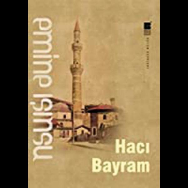 Hacı Bayram - Emine Işınsu