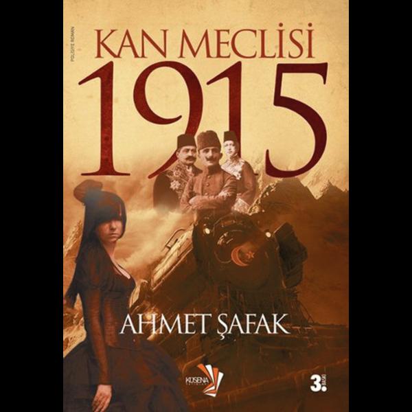 Kan Meclisi 1915 - Ahmet Şafak