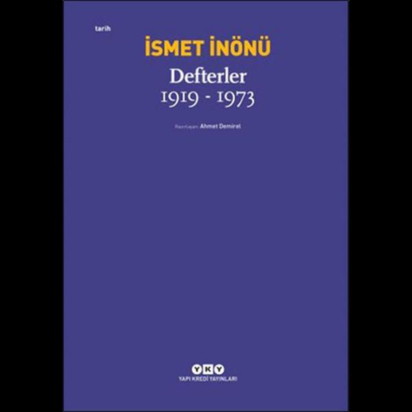 Defterler 1919-1973 - İsmet İnönü