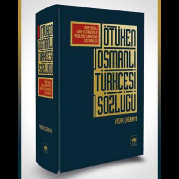 Ötüken Osmanlı Türkçesi Sözlüğü - Yaşar Çağbayır