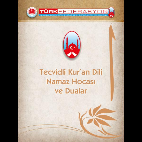 Tecvidli Kur'an Dili Namaz Hocası ve Dualar